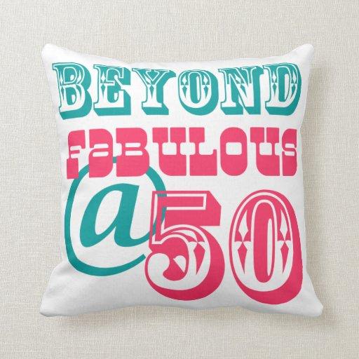 Más allá de la 50.a almohada fabulosa del cumpleañ