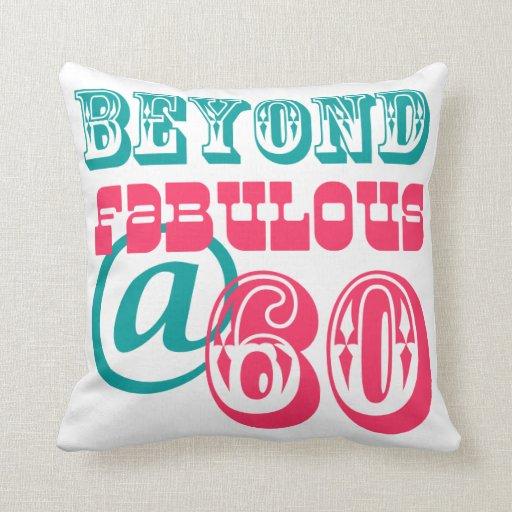 Más allá de la 60.a almohada fabulosa del cumpleañ