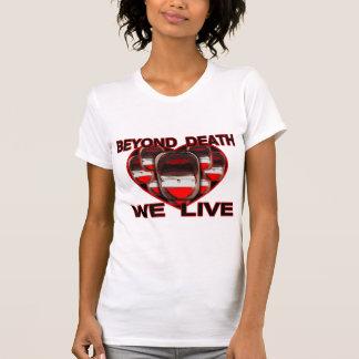 Más allá de muerte vivimos camiseta