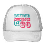 Más allá del 60.o gorra fabuloso del cumpleaños