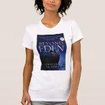 Más allá del tanque de las señoras de Eden Camiseta