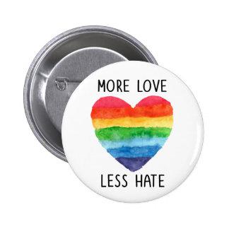 Más amor menos botón del odio pin redondo de 2 pulgadas