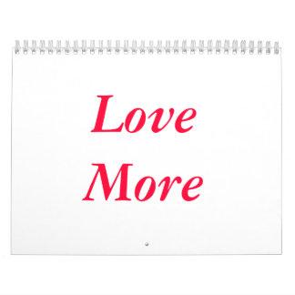 Más calendarios: Ame más, cuide más, ría más
