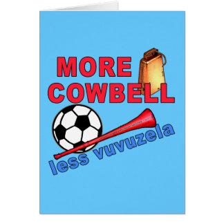 Más cencerro menos camisetas de Vuvuzela, tazas Tarjeta De Felicitación