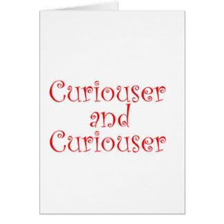 Más curioso y más curioso tarjeton