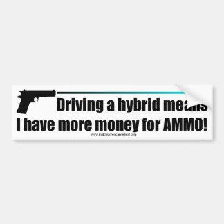 ¡Más dinero para la munición! Pegatina De Parachoque
