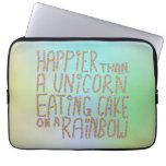 Más feliz que un unicornio que come la torta en un funda portátil