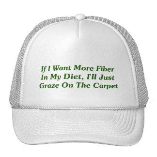Más fibra en mi dieta gorro de camionero
