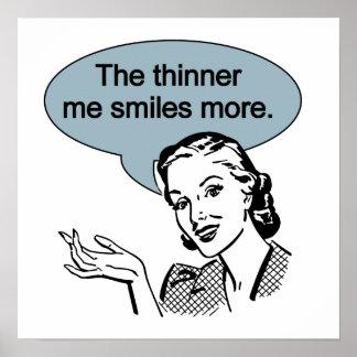 Más fino yo sonrisas más póster