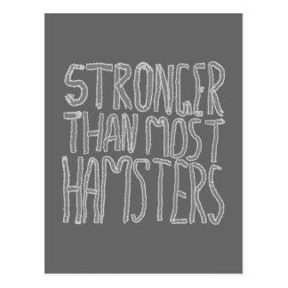 Más fuertes que la mayoría de los hámsteres postales