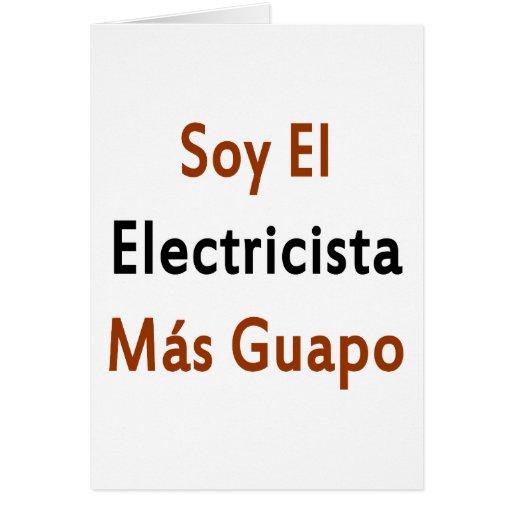 Mas Guapo del EL Electricista de la soja Tarjeton