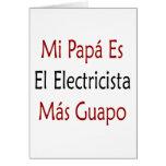 Mas Guapo del EL Electricista del Es de la papá de Felicitaciones
