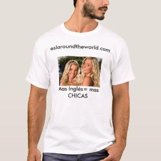 Mas Inglés= mas CHICAS T-Shirt