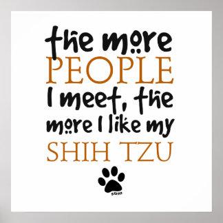 Más la gente encuentro… a Shih Tzu Posters