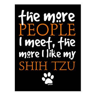 Más la gente encuentro… a Shih Tzu Tarjeta Postal