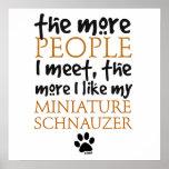 Más la gente resuelvo… el Schnauzer miniatura Posters