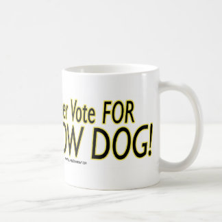 ¡Más pronto votaría por un perro amarillo! Taza De Café
