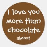 Más que el chocolate pegatinas redondas