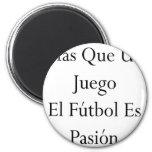 Mas Que Un Juego El Futbol Es Pasion Magnet