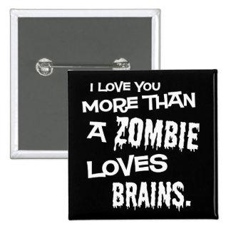 Más que un zombi ama cerebros pins