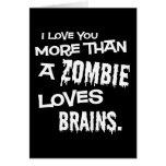 Más que un zombi ama cerebros tarjeton