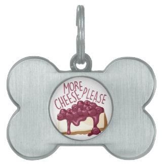 Más queso Pl Placa De Nombre De Mascota