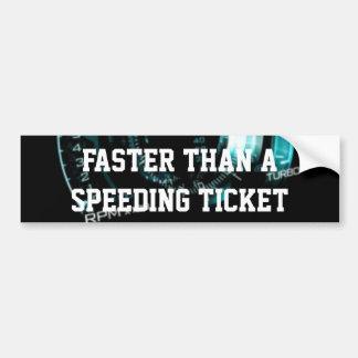 Más rápidamente que una multa por exceso de veloci pegatina de parachoque