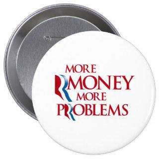 Más Rmoney más Problems.png Pin Redondo De 4 Pulgadas