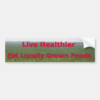 Más sano vivo - coma el Local Pegatina Para Auto