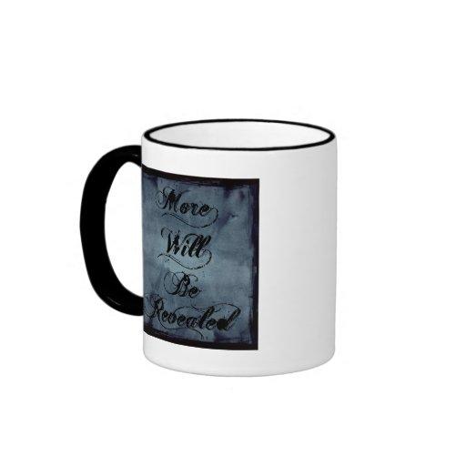 Más serán reveladas taza de café