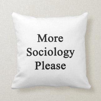 Más sociología por favor cojines