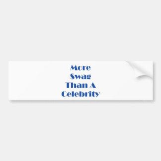 ¡Más Swag que una celebridad! Etiqueta De Parachoque