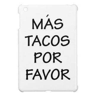 Mas Tacos Por Favor iPad Mini Cover