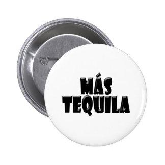 Mas Tequila Button