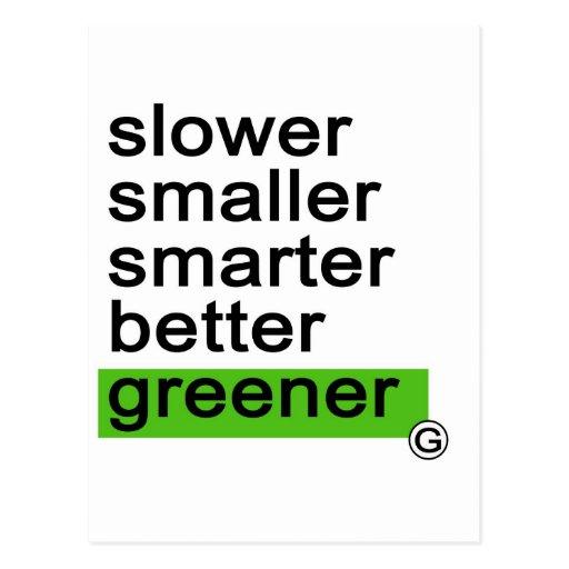 Más verde más elegante más pequeño más lento de postal