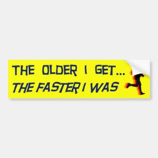 Más viejo consigo etiqueta de parachoque
