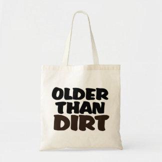 Más viejo que la suciedad bolsa tela barata