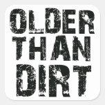 Más viejo que la suciedad colcomanias cuadradas