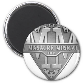 MASACRE_MUSICAL 2 INCH ROUND MAGNET