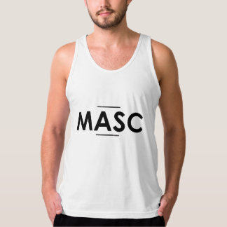 MASC TANK TOP: For the guy who's so masc it hurts