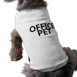 Mascota de la oficina ropa de mascota