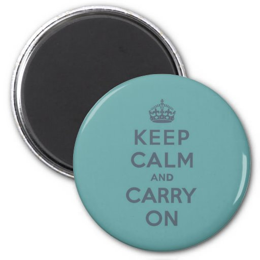 Masculine Teal Keep Calm and Carry On 2 Inch Round Magnet