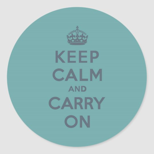 Masculine Teal Keep Calm and Carry On Classic Round Sticker