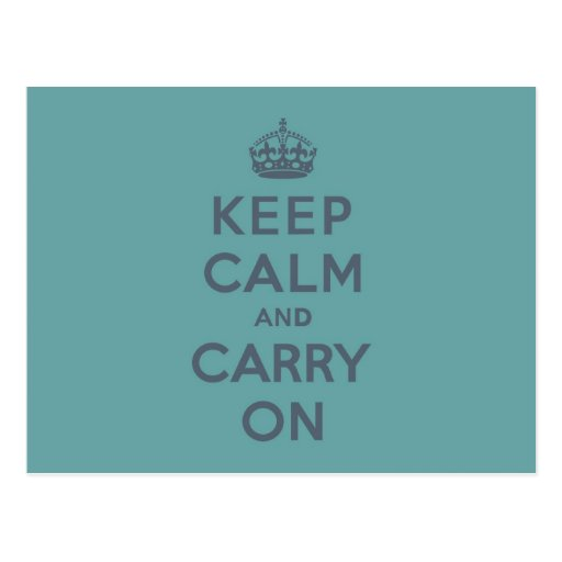 Masculine Teal Keep Calm and Carry On Postcard
