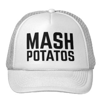 MASH POTATOS fun slogan trucker hat