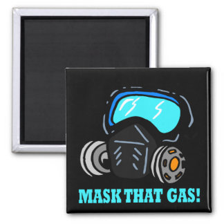 Mask That Gas 2 Inch Square Magnet