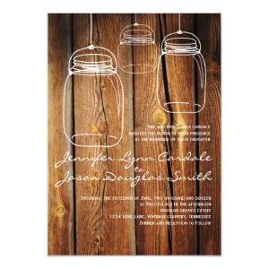 Mason Jar Country Barn Wood Wedding Invitations