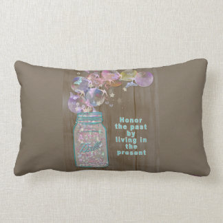 Mason Jar Honor the Past by Living in the Present Lumbar Pillow