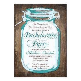 Mason Jar Rustic Wood Bachelorette Party Invites 4.5
