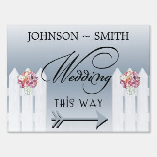 Mason Jar Wedding This Way Yard Sign